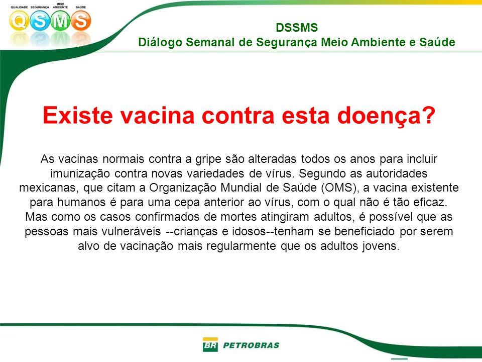 Existe vacina contra esta doença