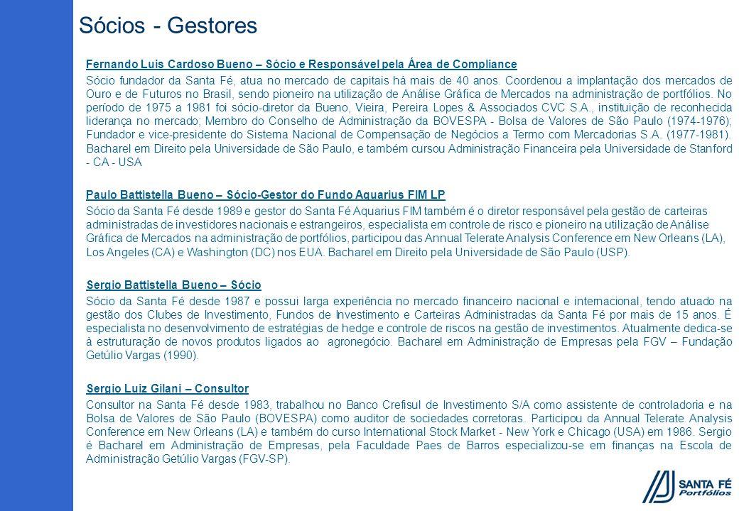 Sócios - Gestores Fernando Luis Cardoso Bueno – Sócio e Responsável pela Área de Compliance.