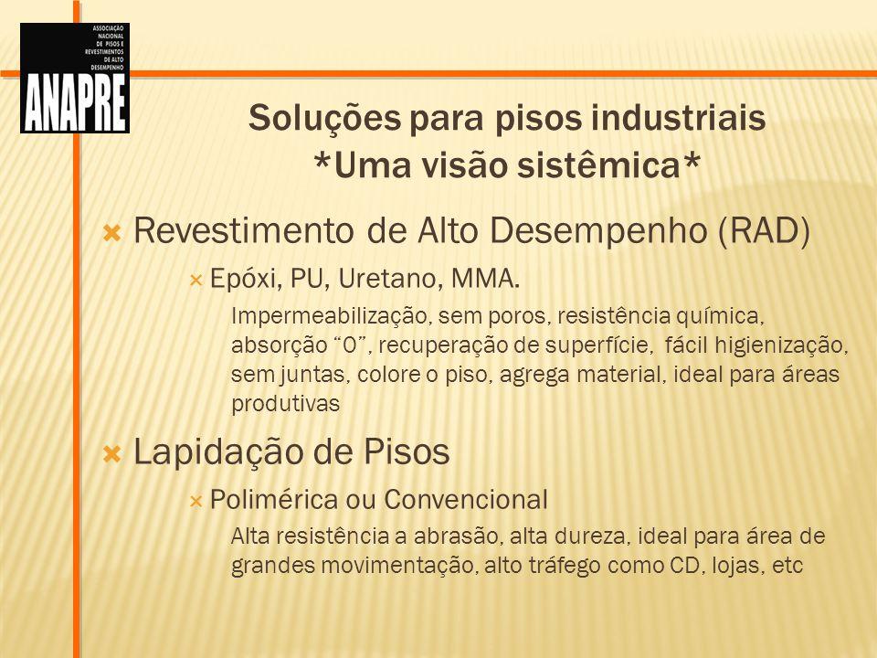 Soluções para pisos industriais *Uma visão sistêmica*