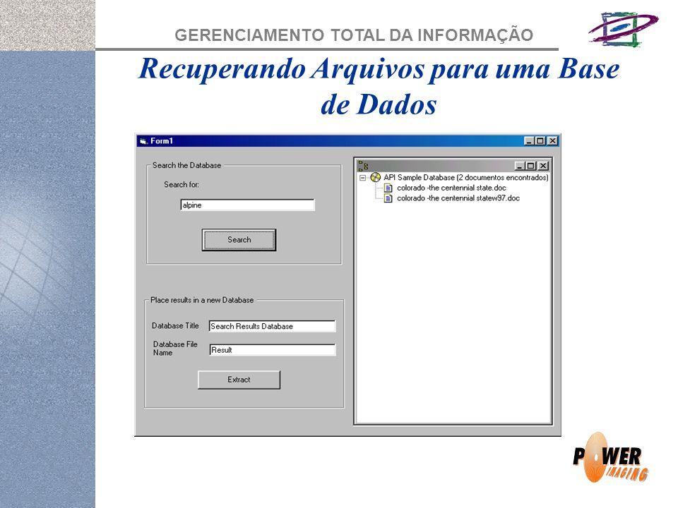 Recuperando Arquivos para uma Base de Dados
