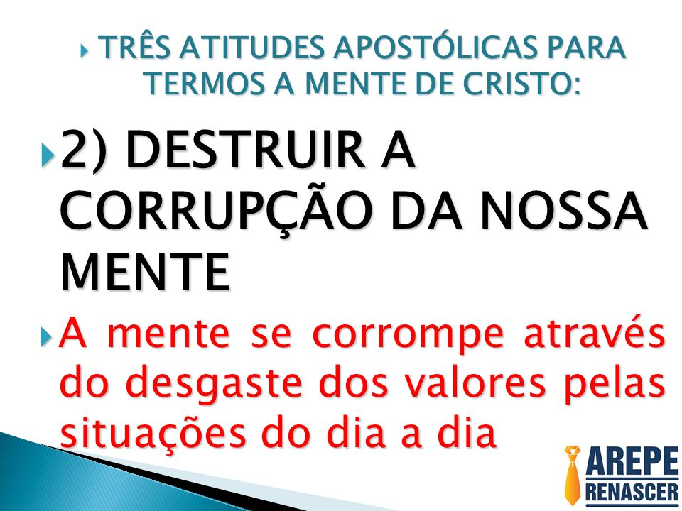 TRÊS ATITUDES APOSTÓLICAS PARA TERMOS A MENTE DE CRISTO: