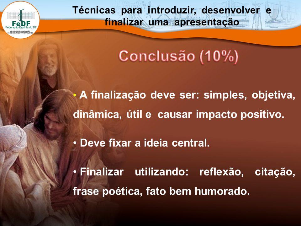 Técnicas para introduzir, desenvolver e finalizar uma apresentação