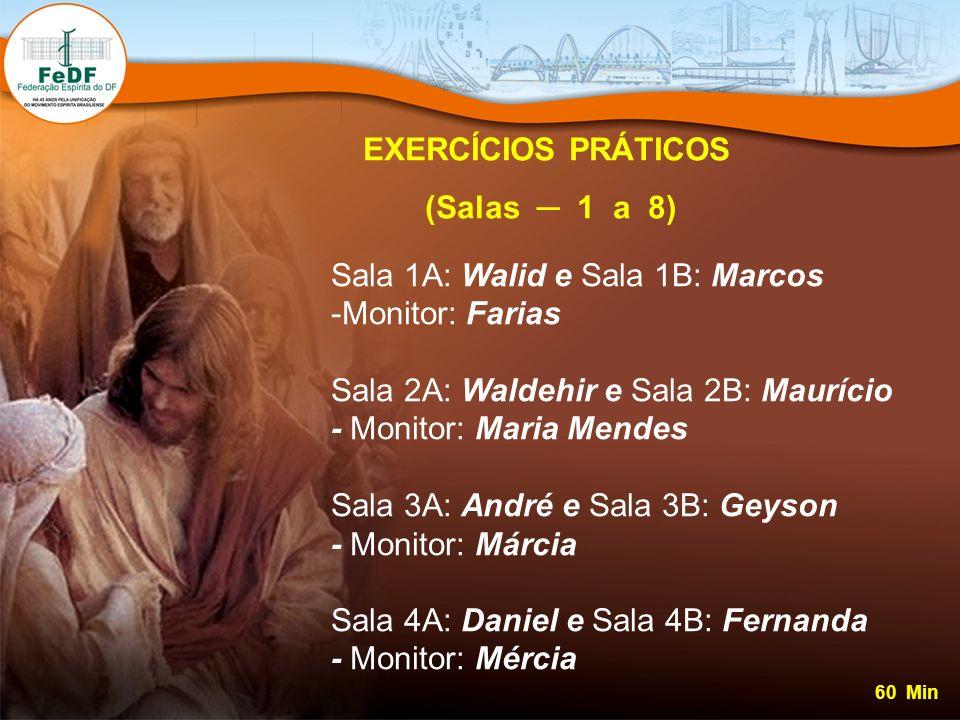 EXERCÍCIOS PRÁTICOS (Salas ─ 1 a 8)
