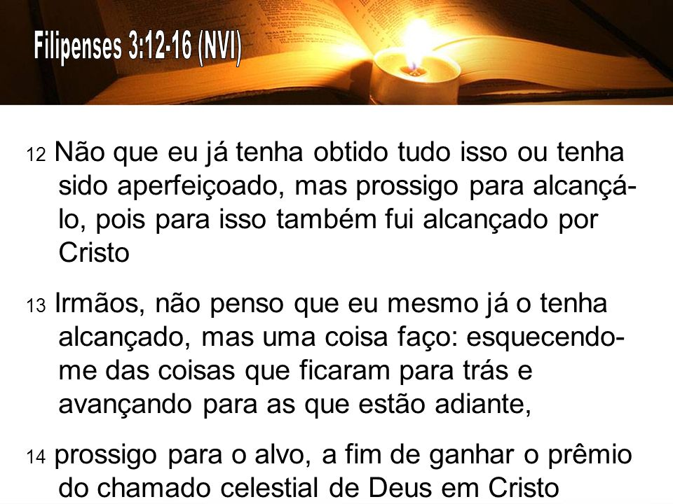 Filipenses 3:12-16 (NVI)