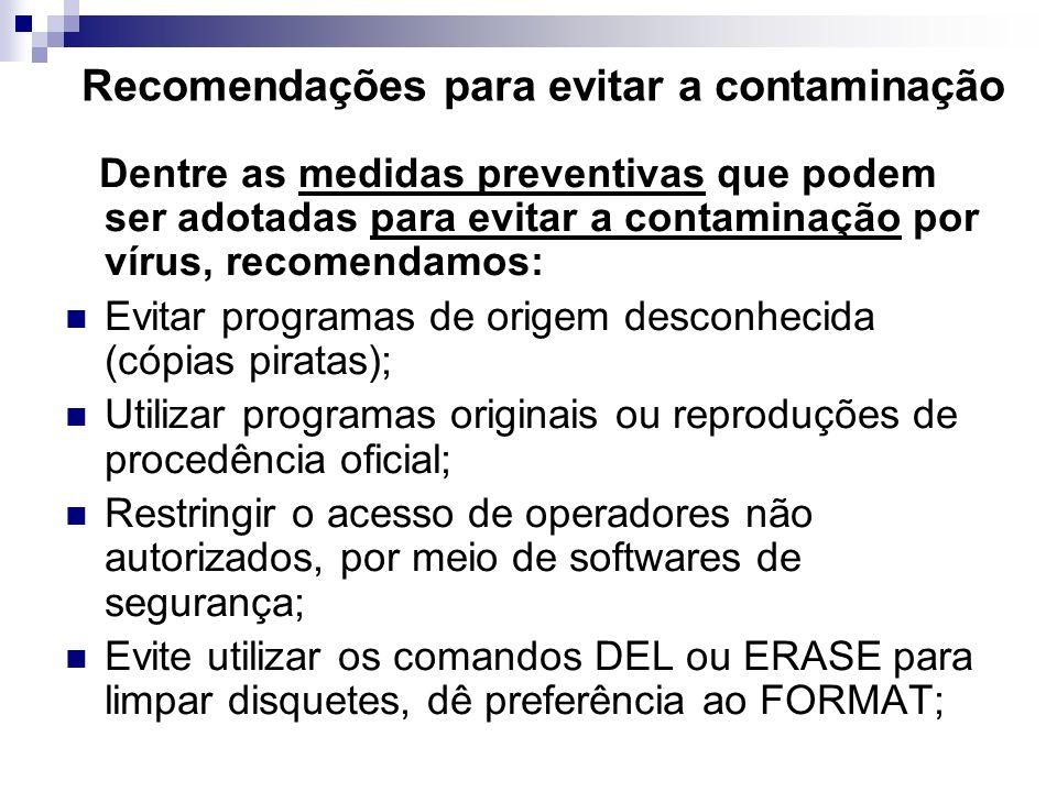 Recomendações para evitar a contaminação