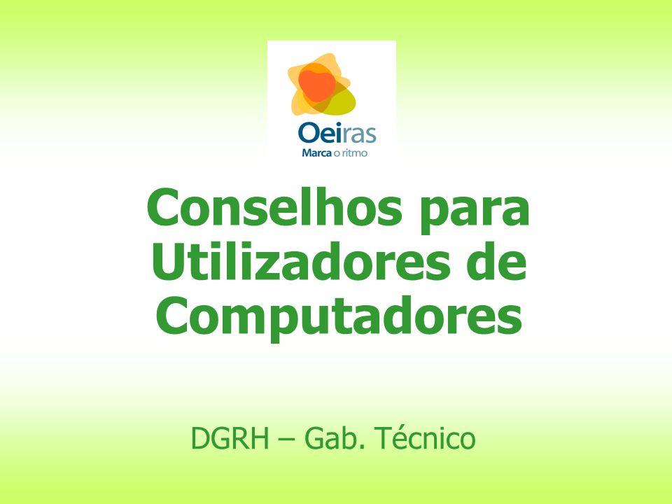 Conselhos para Utilizadores de Computadores