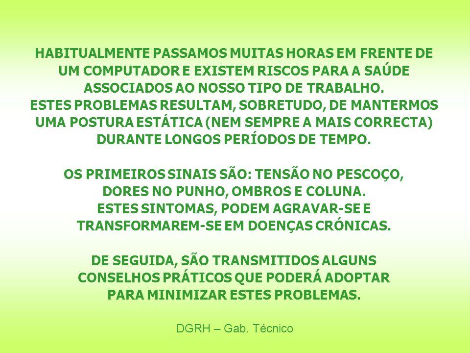 ASSOCIADOS AO NOSSO TIPO DE TRABALHO.