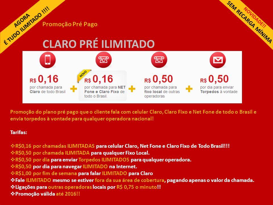 CLARO PRÉ ILIMITADO Promoção Pré Pago SEM RECARGA MÍNIMA