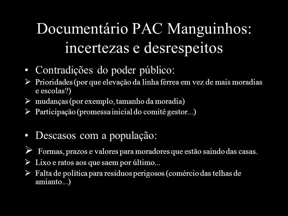 Documentário PAC Manguinhos: incertezas e desrespeitos