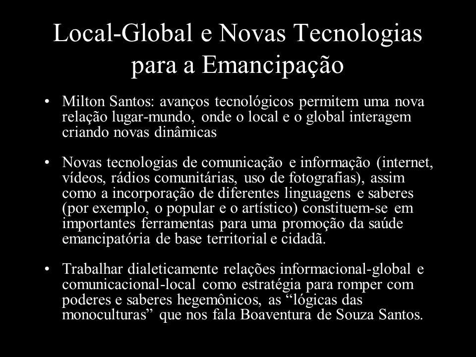 Local-Global e Novas Tecnologias para a Emancipação