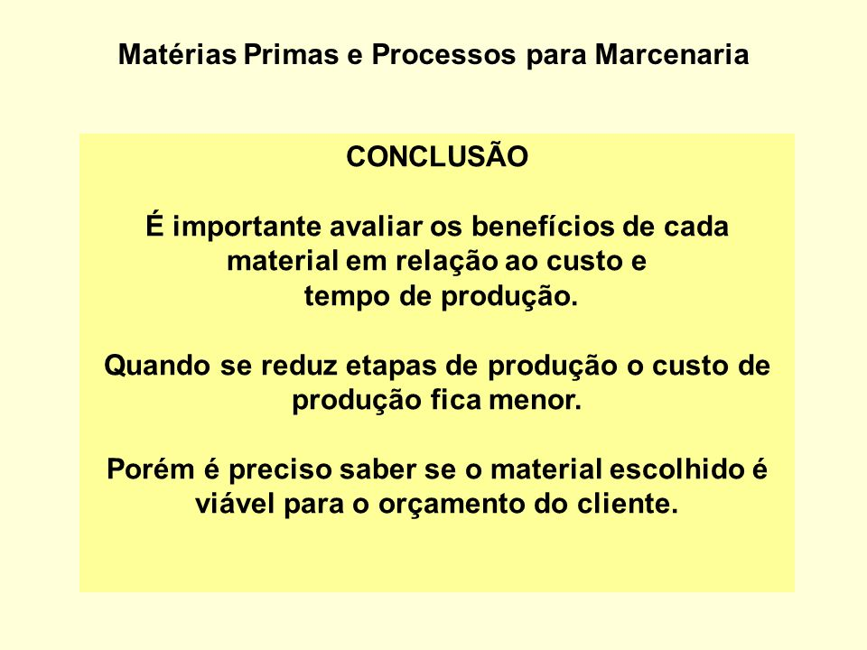 Matérias Primas e Processos para Marcenaria