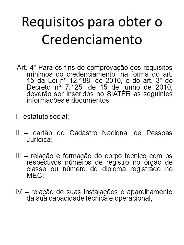 Requisitos para obter o Credenciamento