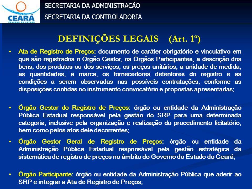 DEFINIÇÕES LEGAIS (Art. 1º)