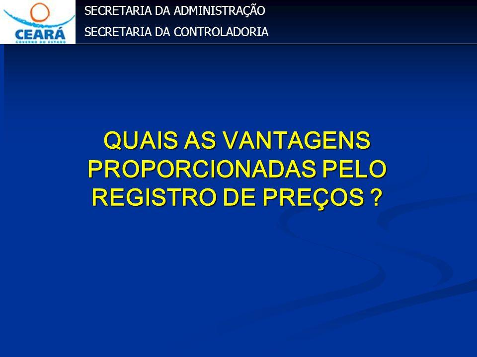 QUAIS AS VANTAGENS PROPORCIONADAS PELO REGISTRO DE PREÇOS