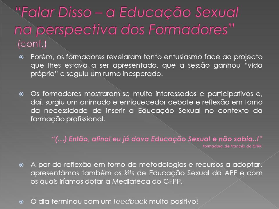 Falar Disso – a Educação Sexual na perspectiva dos Formadores (cont
