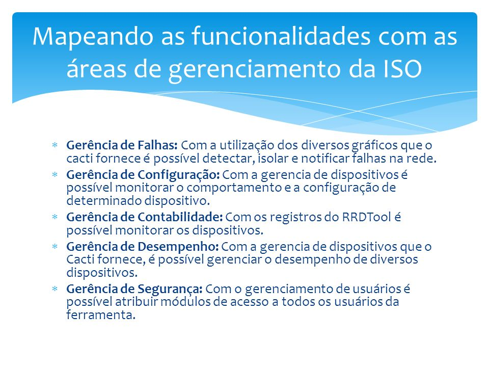 Mapeando as funcionalidades com as áreas de gerenciamento da ISO