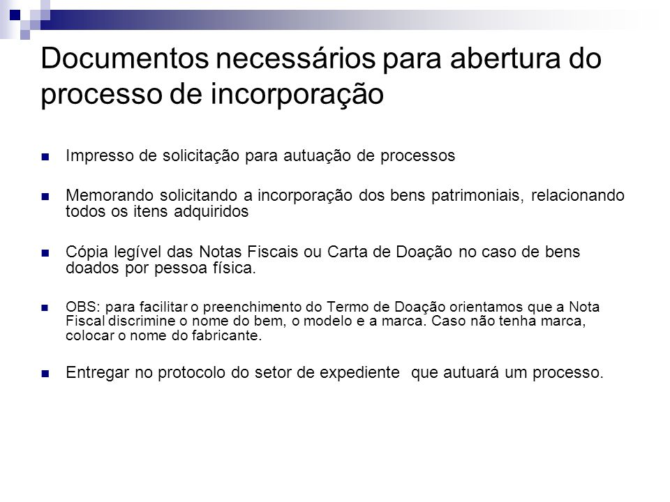 Documentos necessários para abertura do processo de incorporação