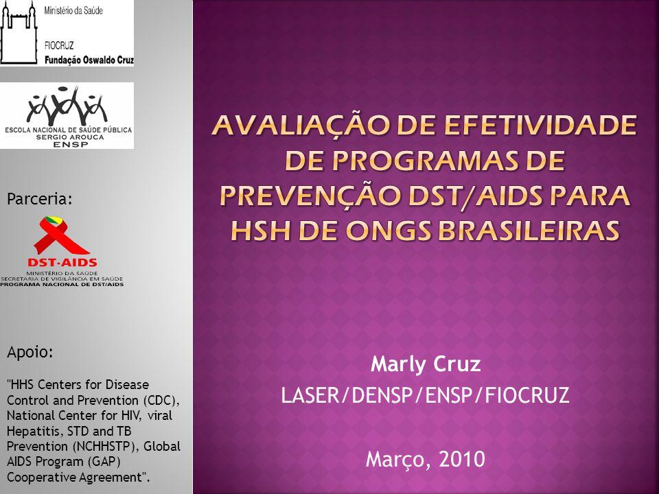 Marly Cruz LASER/DENSP/ENSP/FIOCRUZ Março, 2010