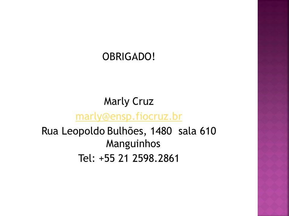 Rua Leopoldo Bulhões, 1480 sala 610 Manguinhos