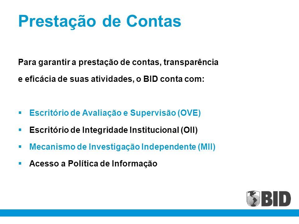 Prestação de Contas Para garantir a prestação de contas, transparência