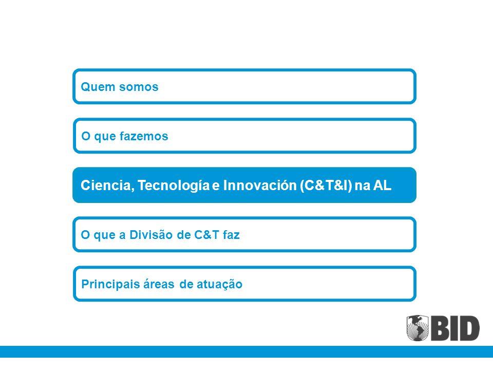 Ciencia, Tecnología e Innovación (C&T&I) na AL