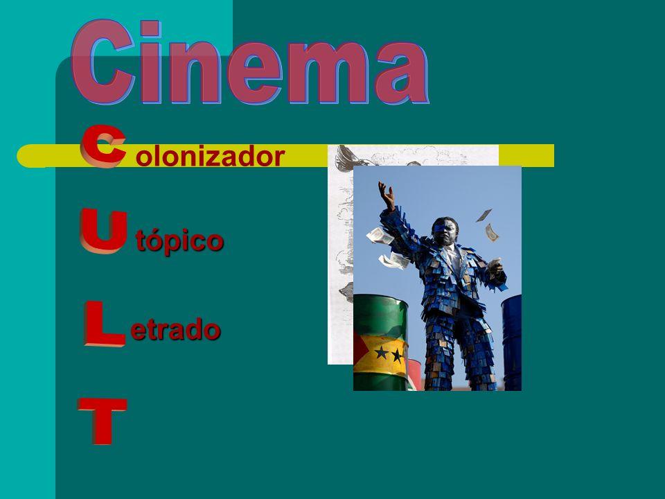 Cinema olonizador tópico CULT etrado
