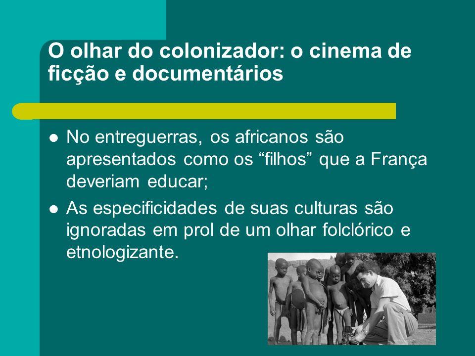 O olhar do colonizador: o cinema de ficção e documentários