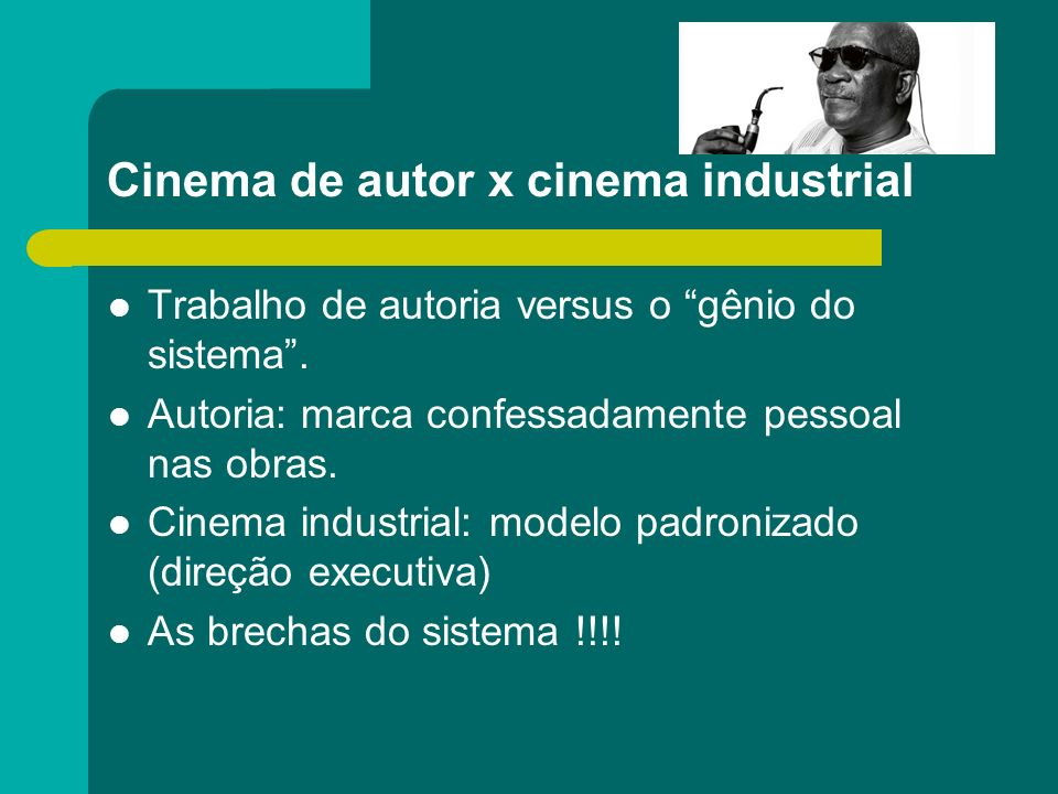 Cinema de autor x cinema industrial