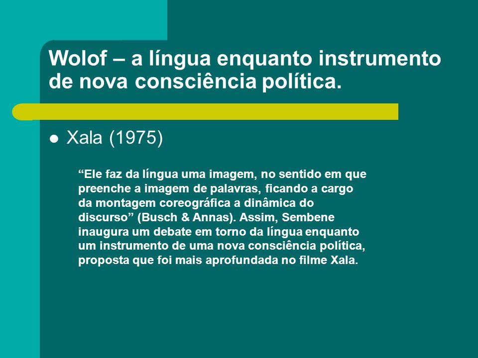 Wolof – a língua enquanto instrumento de nova consciência política.