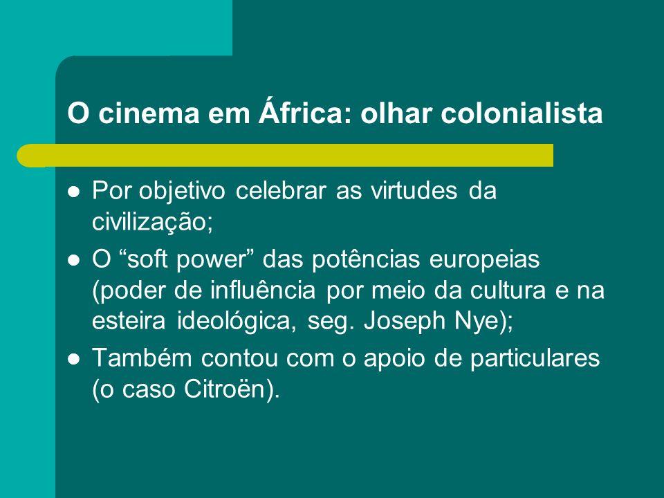 O cinema em África: olhar colonialista