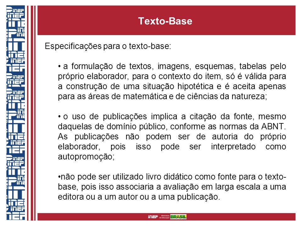 Texto-Base Especificações para o texto-base: