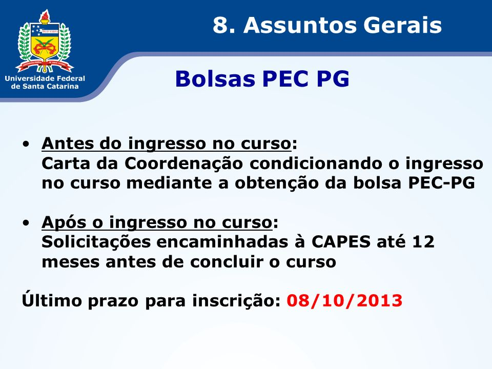8. Assuntos Gerais Bolsas PEC PG Antes do ingresso no curso: