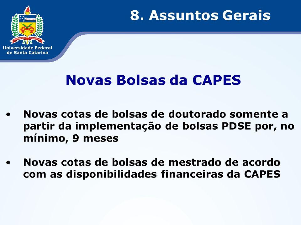 8. Assuntos Gerais Novas Bolsas da CAPES