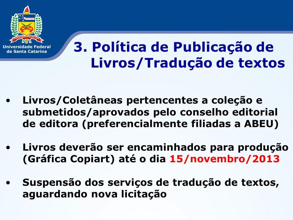 3. Política de Publicação de Livros/Tradução de textos