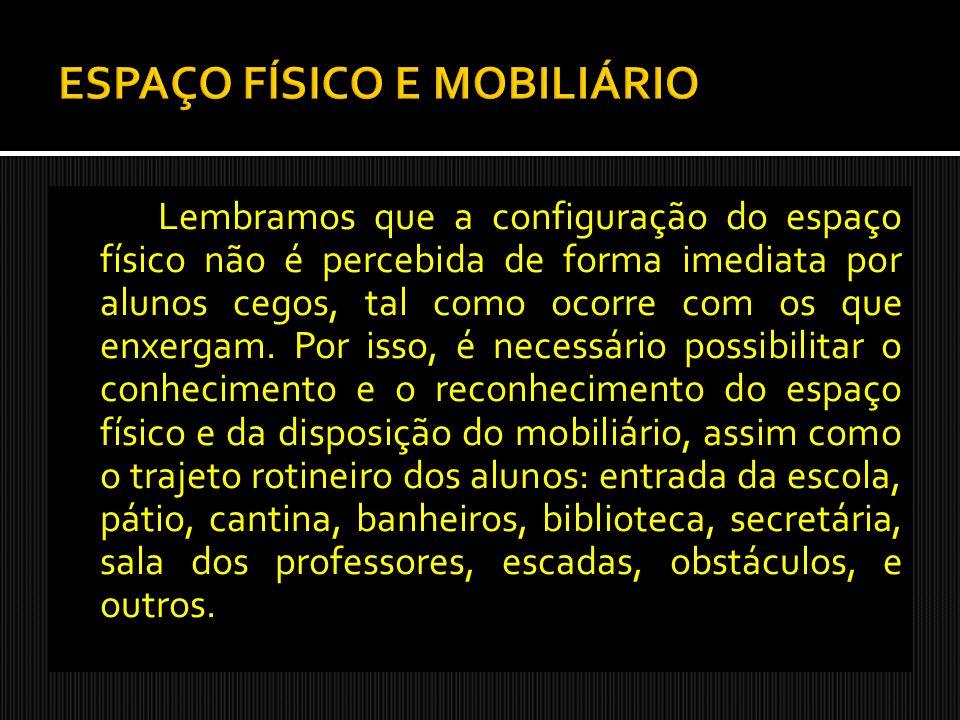 ESPAÇO FÍSICO E MOBILIÁRIO