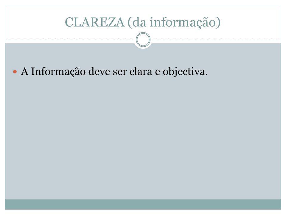 CLAREZA (da informação)