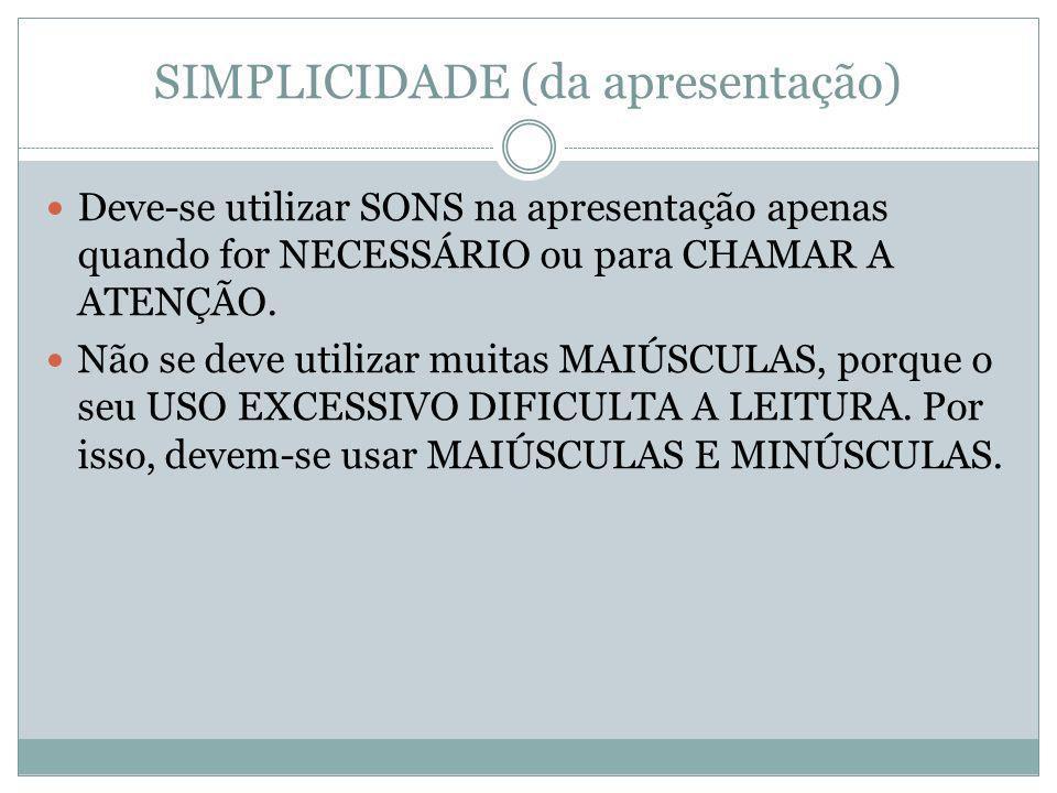 SIMPLICIDADE (da apresentação)
