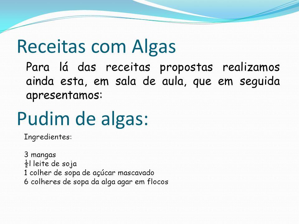 Receitas com Algas Pudim de algas: