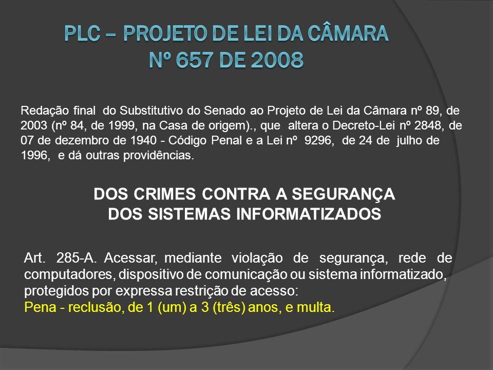 Plc – projeto de lei da câmara nº 657 de 2008