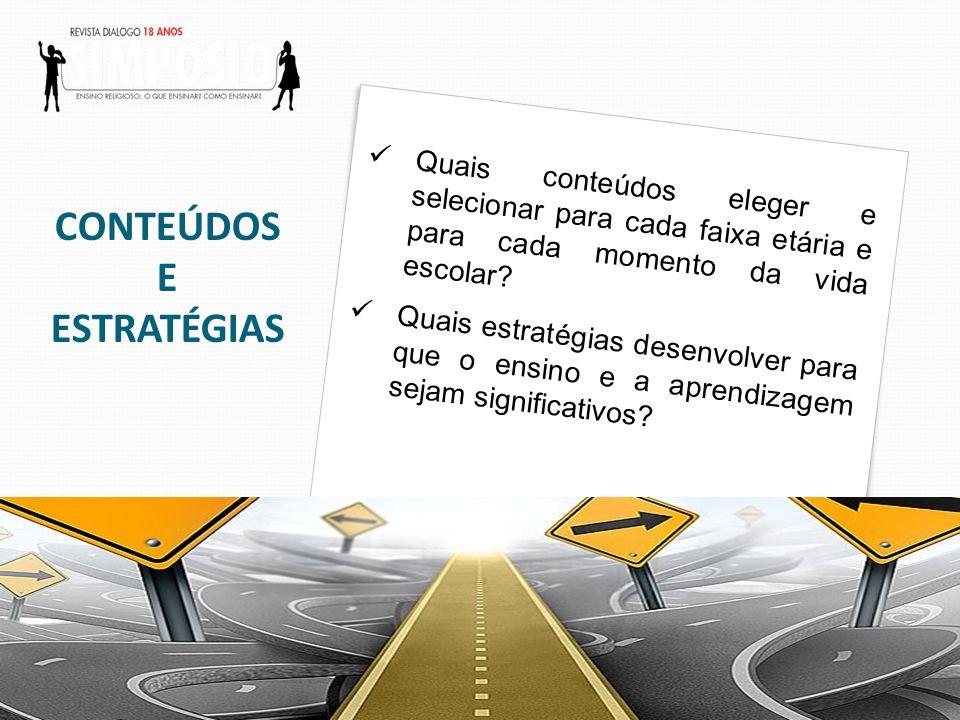 CONTEÚDOS E ESTRATÉGIAS