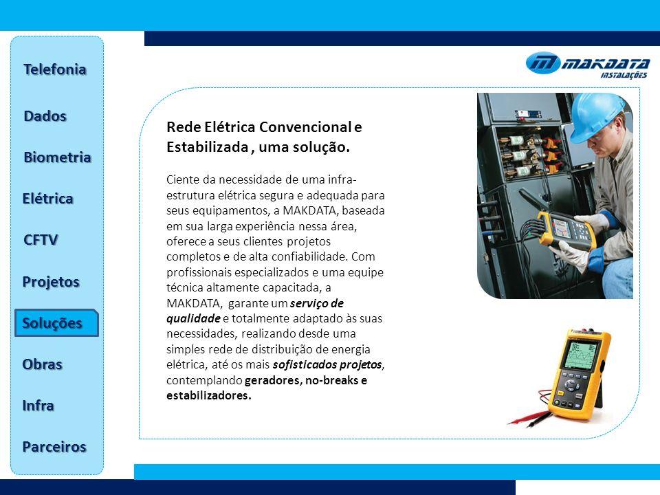 Rede Elétrica Convencional e Estabilizada , uma solução.
