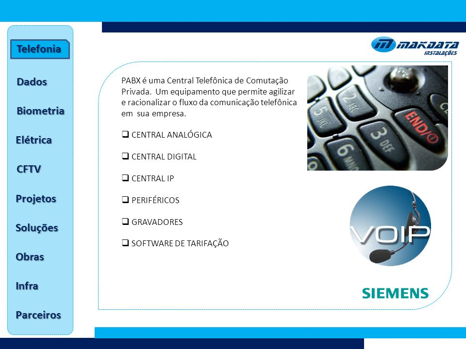 Telefonia Dados Biometria Elétrica CFTV Projetos Soluções Obras Infra