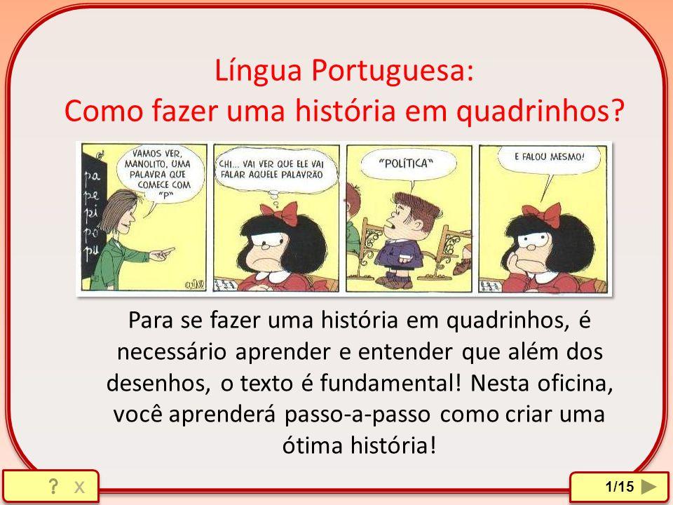 Língua Portuguesa: Como fazer uma história em quadrinhos