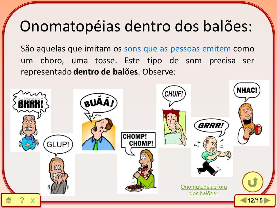 Onomatopéias dentro dos balões: