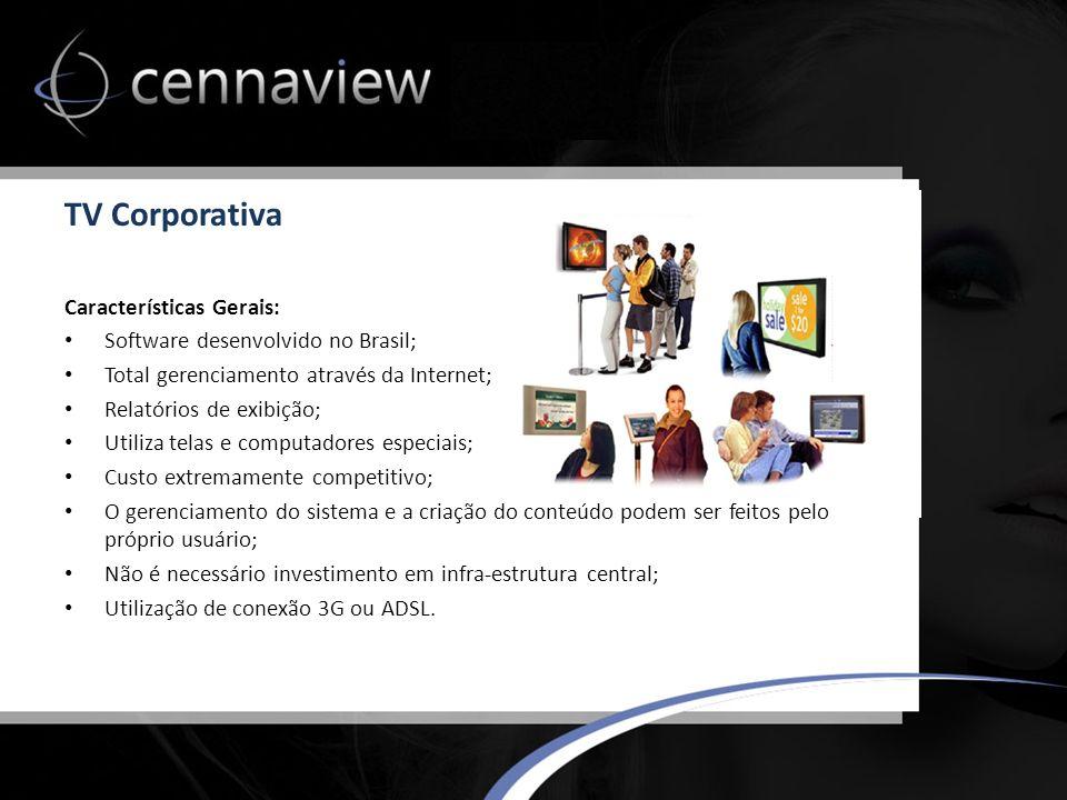 TV Corporativa Características Gerais: