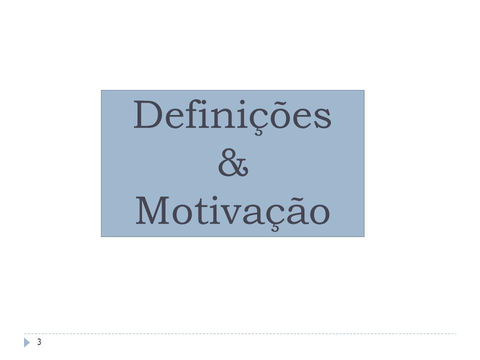 Definições & Motivação