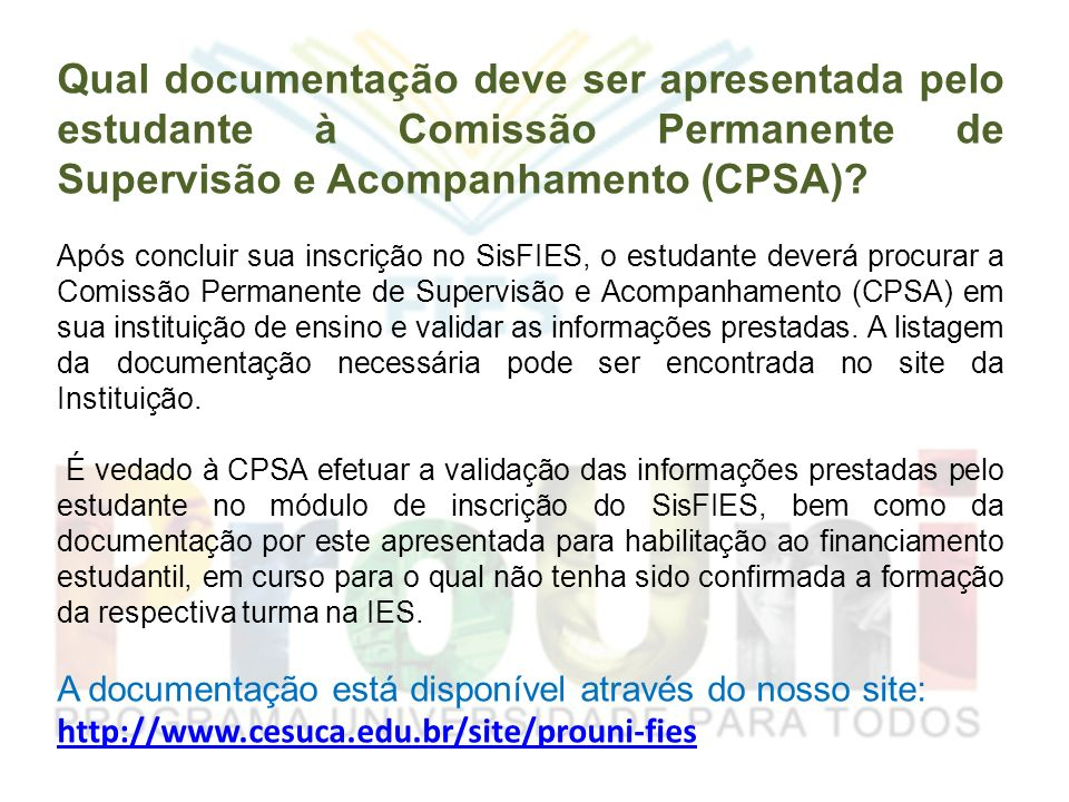 Qual documentação deve ser apresentada pelo estudante à Comissão Permanente de Supervisão e Acompanhamento (CPSA)