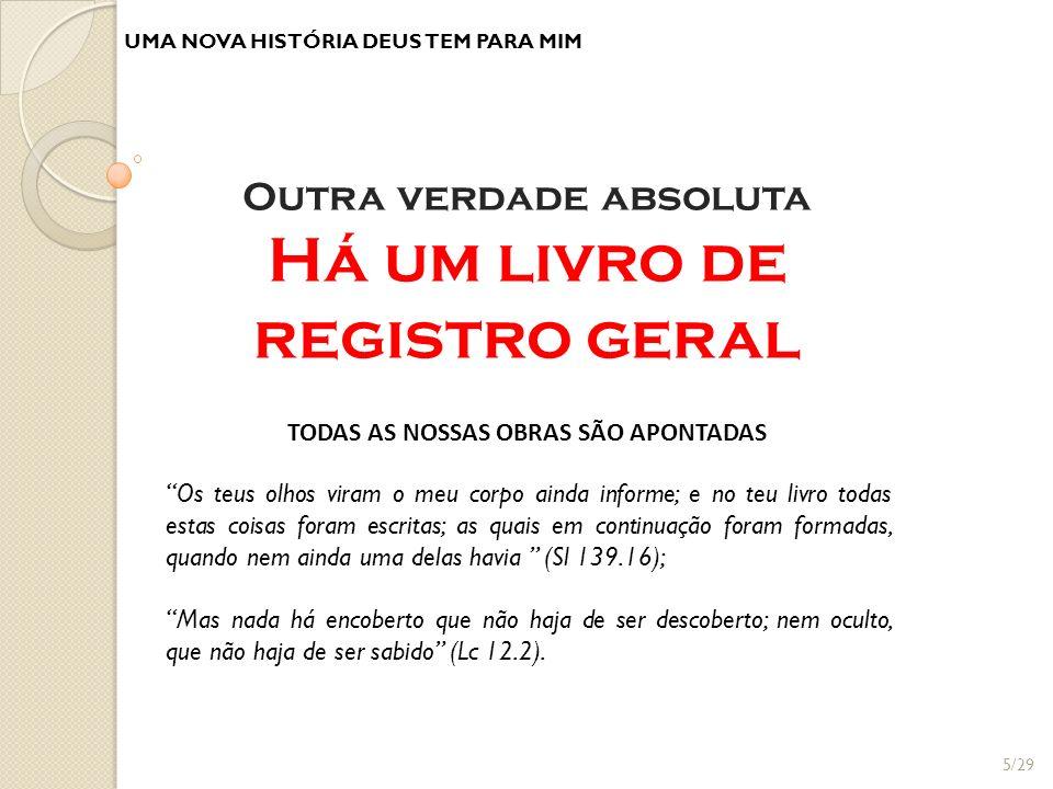 TODAS AS NOSSAS OBRAS SÃO APONTADAS