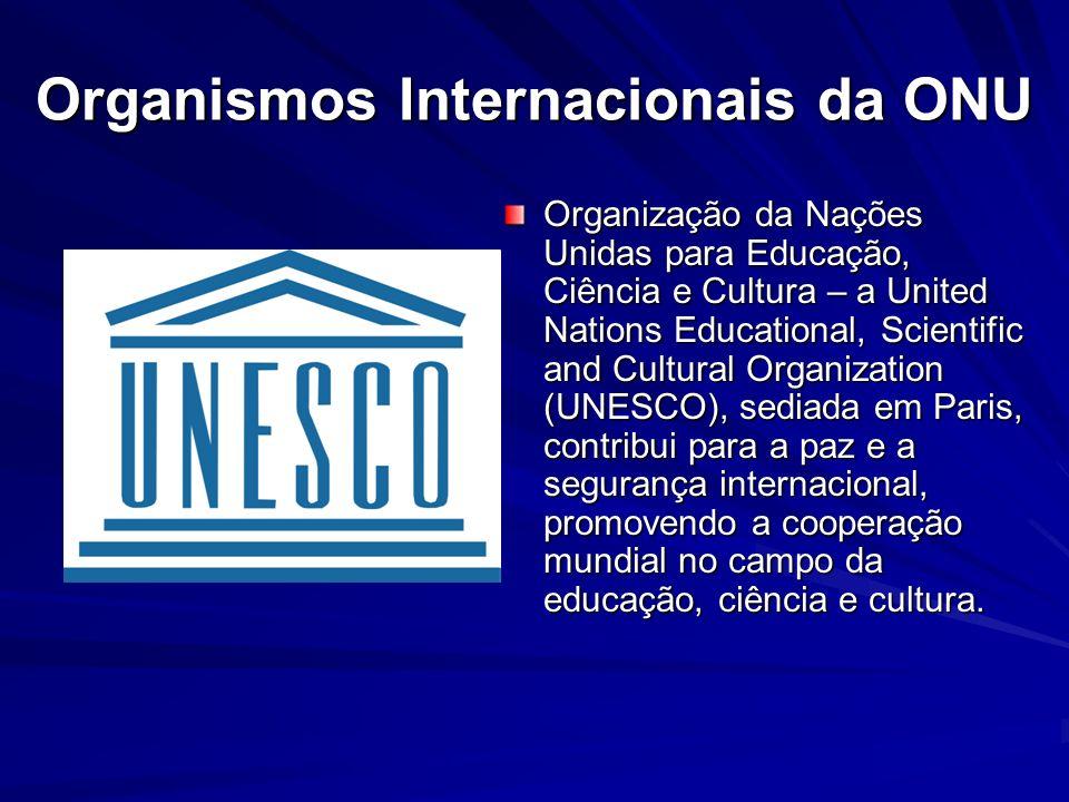 Organismos Internacionais da ONU