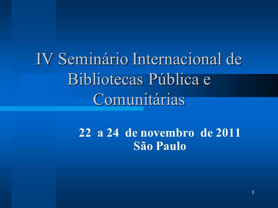 IV Seminário Internacional de Bibliotecas Pública e Comunitárias